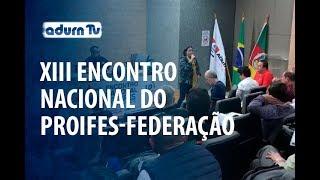 Programa ADURN TV 93 - XIII Encontro Nacional do PROIFES-Federação