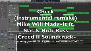 Creed 2 soundtrack - Check Instrumental - Logic Pro Remake - Mike Will, Rick Ross, Nas