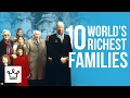 foto Top 10 Richest Families In The World