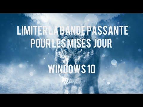 Limiter la bande passante pour les mises à jour - Windows 10