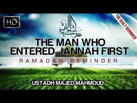 Man Who Entered Jannah First┇ Ramadan Reminder ᴴᴰ
