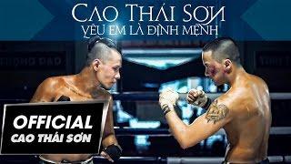 Yêu Em Là Định Mệnh - Cao Thái Sơn