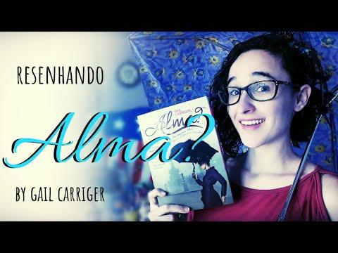 RESENHANDO || Alma? by Gail Carriger