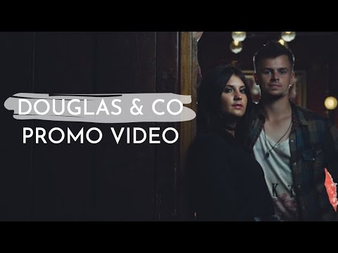 Douglas & Co - Promo Video