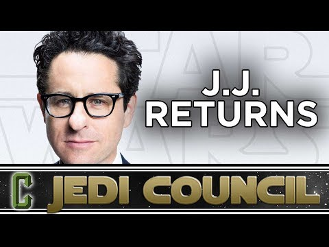 Is J.J. the Right Choice To Direct Star Wars Episode IX? - Jedi Council