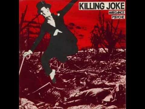 Killing Joke - Wardance (Original 7