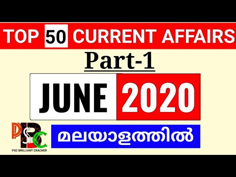 CURRENT AFFAIRS JUNE 2020 IN MALAYALAM PART 1 || #ldc #lgs #fireman #policeconstrable #excise #psc