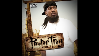 Pastor Troy - Well Uh Huh