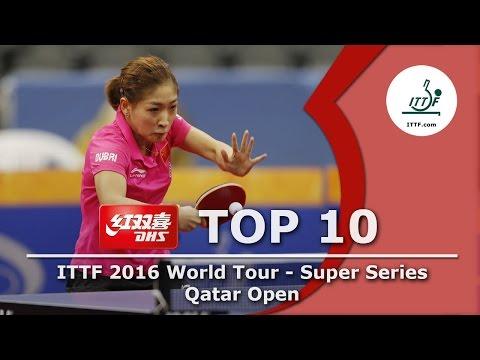 DHS ITTF Top 10 - 2016 Qatar Open