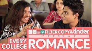 Video FilterCopy | Every College Romance | Feat. Tinder MP3, 3GP, MP4, WEBM, AVI, FLV Agustus 2018