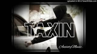 ChainZ - Taxin