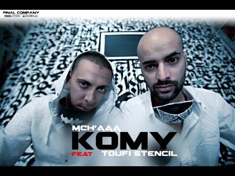 Komy Feat Toufi StenciL - Mch'aaa