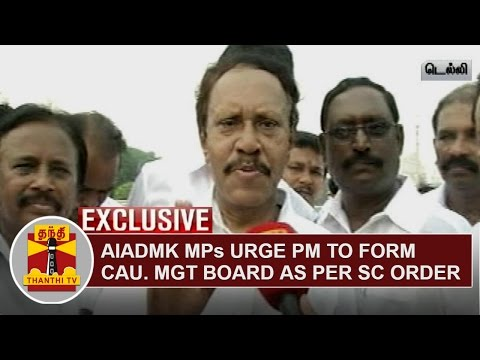 AIADMK-MPs-urge-PM-Modi-to-form-Cauvery-Management-Board-as-per-SC-Order-Thanthi-TV