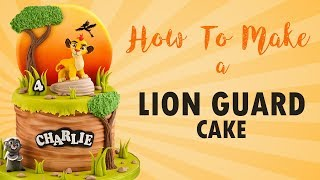 Lion Guard Cake Tutorial with Kion | How To | Cherry School
