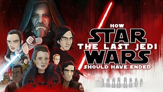 Video How Star Wars The Last Jedi Should Have Ended MP3, 3GP, MP4, WEBM, AVI, FLV September 2018