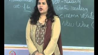 Mod-01 Lec-08 Realism In Cinema