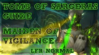 Tomb of Sargeras is LIVE!! - Maiden of Vigilance boss guide for Normal and LFR Difficulties with a Tank and Ranged DPS Perspective. Covering ALL mechanics for ALL classes/Specs.Tomb of Sargeras LFR/Normal Playlist - https://www.youtube.com/watch?v=IHS7IgPFJNs&list=PLLmt-KD53riqZAT3rWvlX8PYCaQGVZcLMHelp Support the Channel directly! -http://www.patreon.com/befuddled_gamingHelp support the show by doing your Amazon shopping with our link! : http://amzn.to/2mYphhFTry Amazon Prime For Free for 30 days! : http://amzn.to/2mUEGz5Feel free to leave a comment down below letting me know what you think and if you have any additional ideas / insight on warrior tanks!If you like these guides let me know with a thumbs up and a subscription!Twitter: https://twitter.com/befudd_algernonMusic Credit:Antti Luode