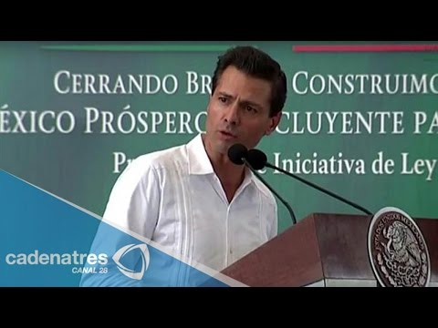 EPN presenta iniciativa para 3 Zonas Económicas Especiales