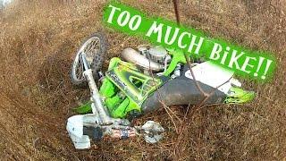 10. Kawasaki KX250 too much bike for dad