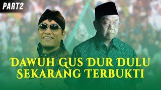 Video Gus Miftah| Ndawuh Gus Dur Dulu Terbukti Sekarang Part 2 MP3, 3GP, MP4, WEBM, AVI, FLV Juni 2019