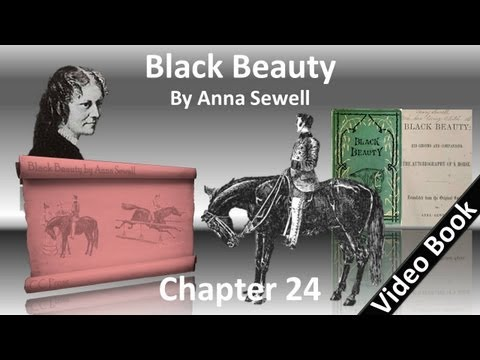 Chapter 24 - Black Beauty by Anna Sewell