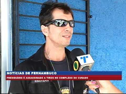 [BRASIL URGENTE PE] Presidiário é assassinado a tiros no Complexo do Curado