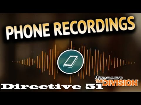 The Division - All Directive 51 Phone Recordings