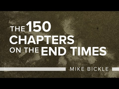 The 150 Chapters on the End Times (Onething Conference 2016) - Mike Bickle