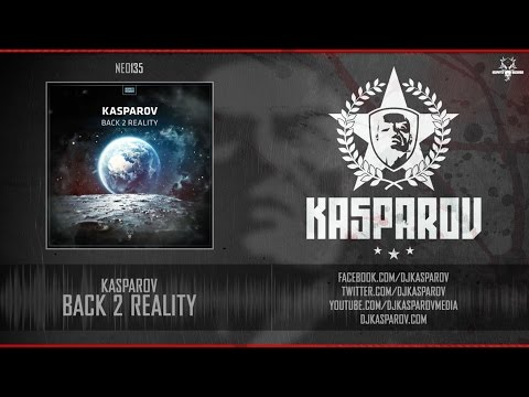 Kasparov - Back 2 Reality