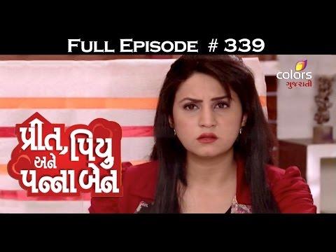 Preet-Piyu-anne-Pannaben--19th-May-2016--પ્રીત-પિયુ-અને-પન્નાબેન--Full-Episode