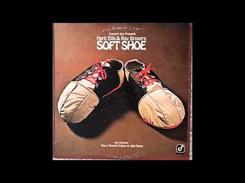 Herb Ellis & Ray Brown's – Soft Shoe (Full Album)