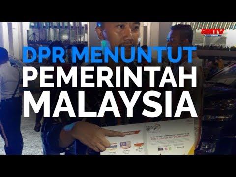 DPR Menuntut Pemerintah Malaysia