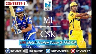 CSK VS MI Live IPL 2018 | Indian Premier League 2018 Match Preview | NYOOOZ TV