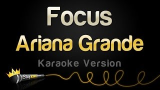 Ariana Grande - Focus (Karaoke Version)