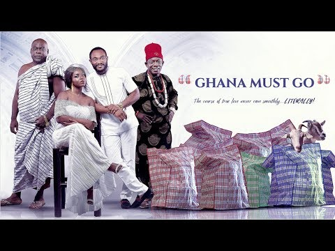 Ghana Must Go - Latest 2017 Nigerian Nollywood Drama Movie (10 Min Preview)