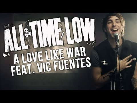 All Time Low – A Love Like War (Feat. Vic Fuentes) (Official Music Video)