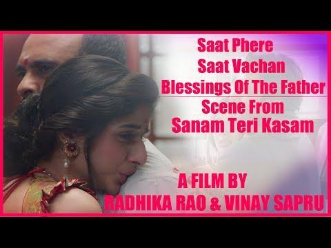 Sanam Teri Kasam - Saat Phere... Saat Vachan... & Blessings Of The Father.
