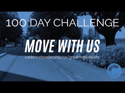 CADENCE CHALLENGE: 100 DAYS OF MOVEMENT