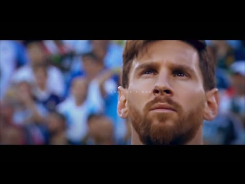 Lionel Messi: 'Soul of a Man' - World Cup 2018