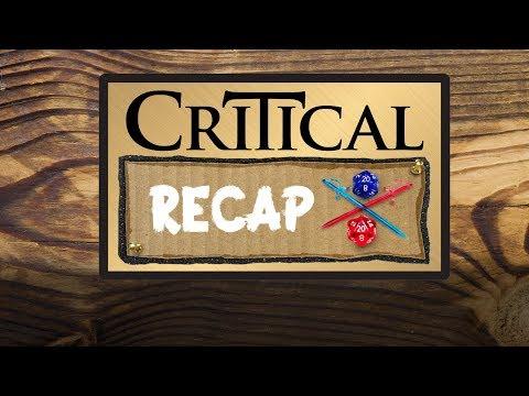 Critical Recap: Campaign 2, Episodes 1 - 10 -- The Story So Far