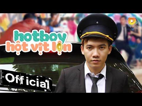 Phim Ca Nhạc Hot Boy Hột Vịt Lộn - Phạm Trưởng (Full) - Thời lượng: 44:57.