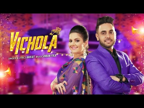 Vichola: Harjot (Full Video Song) | Urban Folk | L