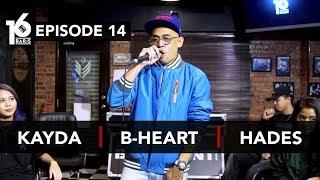 Video 16 BARIS | EP14 | Kayda, B-Heart & Hades MP3, 3GP, MP4, WEBM, AVI, FLV Februari 2019