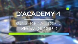 Highlight D'Academy 4 - Konser Final Top 15 Show (Group 1)