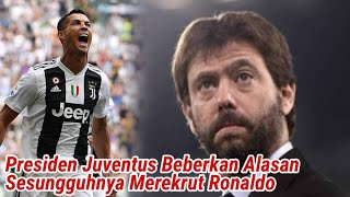 Video Presiden Juventus Beberkan Alasan Sesungguhnya Merekrut Ronaldo MP3, 3GP, MP4, WEBM, AVI, FLV September 2018