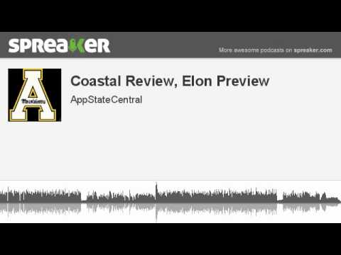 Coastal Review, Elon Preview (part 4 of 4, made with Spreaker)