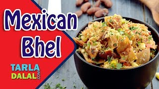 Mexican Bhel recipe by Tarla Dalal