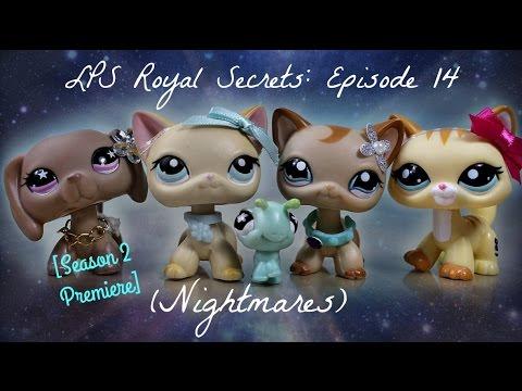 ♛ LPS: Royal Secrets (Episode #14: Nightmares) [SEASON 2 PREMIERE]