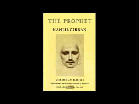The Prophet by Kahlil Gibran – Chapter 2  LOVE