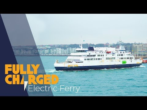 100% Electric Ferry Crossing | Fully Charged 4k